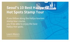 Seoul's 10 Best Hallyu Hot Spots Stamp Tour