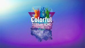 ソウルの多彩さをアピールするためにホーチミン市を訪問する:「Colorful Seoul in HCMC」
